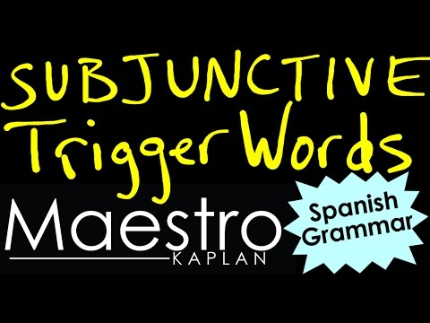 PRESENT SUBJUNCTIVE in Spanish with TRIGGER words