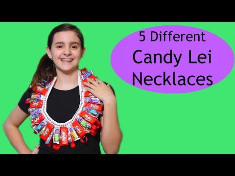 5 Different Ways to Make Candy Lei Necklaces
