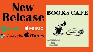 NEW Release『BOOKS CAFE』Please Download!!