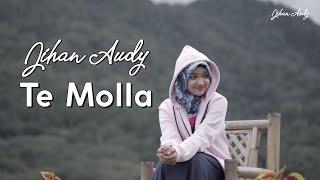 Jihan Audy - Te Molla