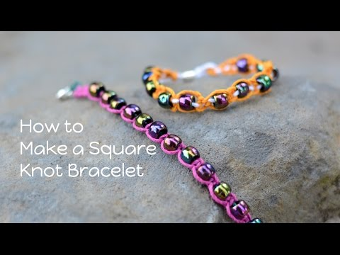 Square Knot Bracelet Tutorial