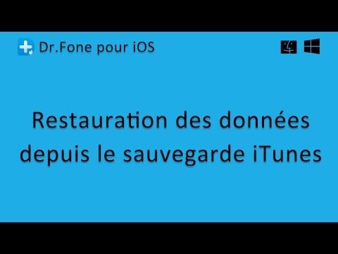 Dr.Fone pour iOS: Restauration des données depuis le sauvegarde iTunes