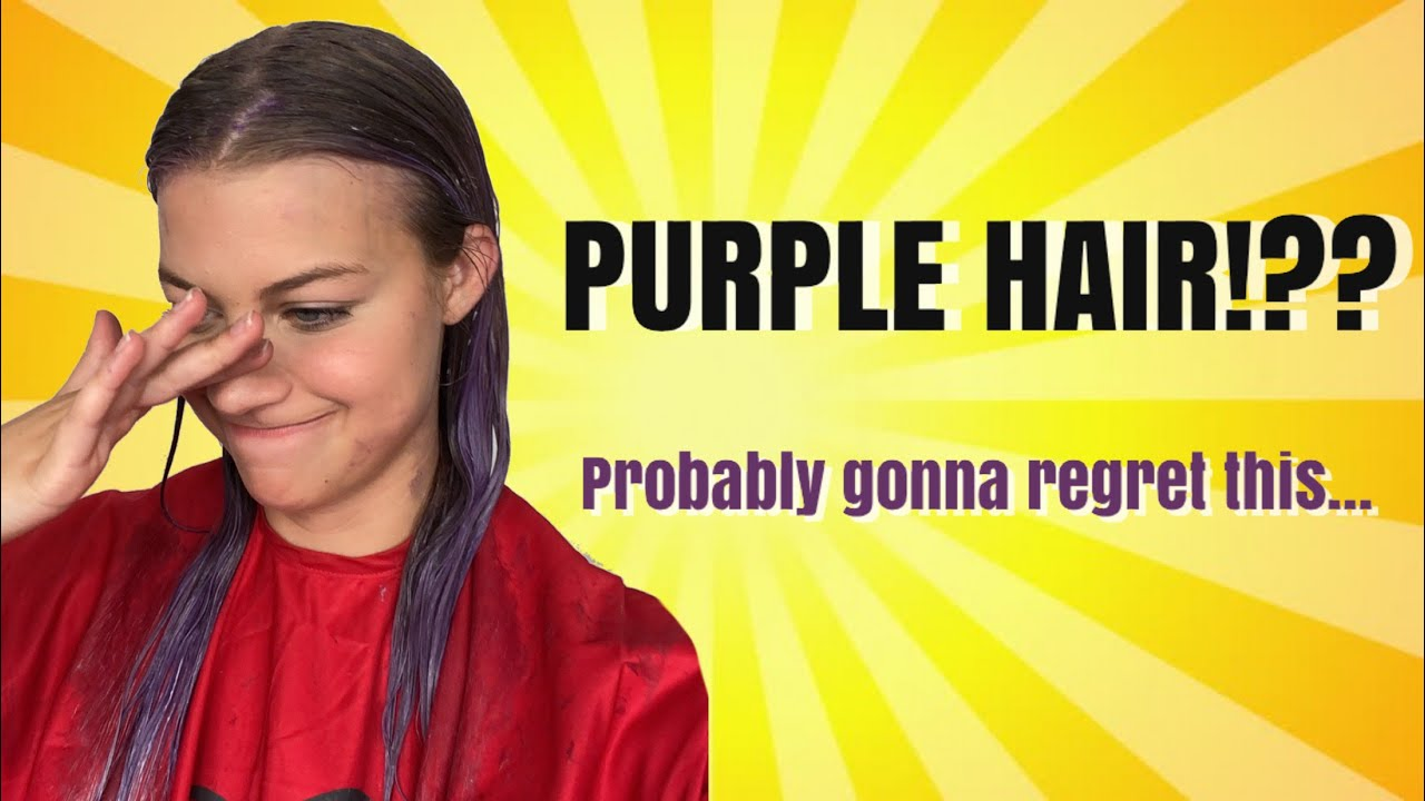 DYEING MY HAIR PURPLE!! (why did I do this)