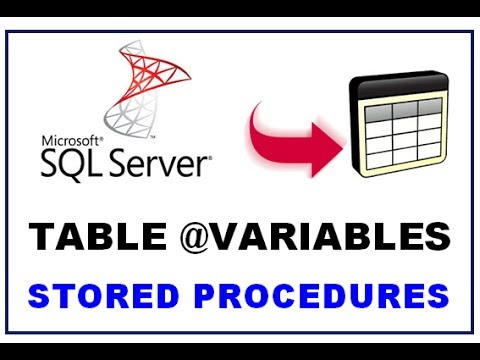 SQL Server Table Variables - STORED PROCEDURES