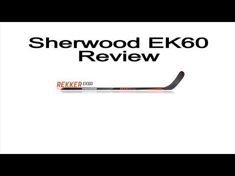 Sherwood Rekker EK60 Ice Hockey Stick Review