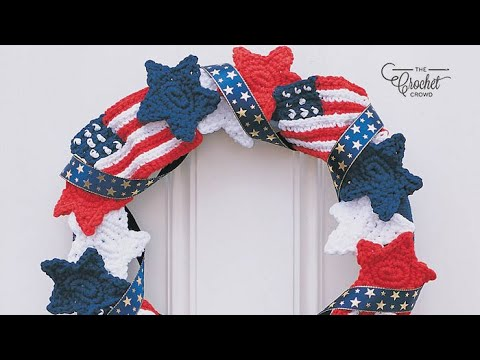 How to Crochet Stars & Stripes Forever American Wreath
