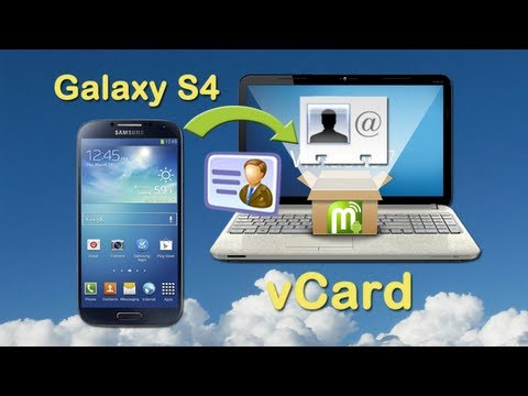 Samsung S4 Contacts to VCF: Transfer contacts from Samsung Galaxy S4 to vCard Files for Backup.