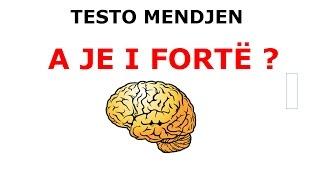 Testo Mendjen - Një test interesant dhe real
