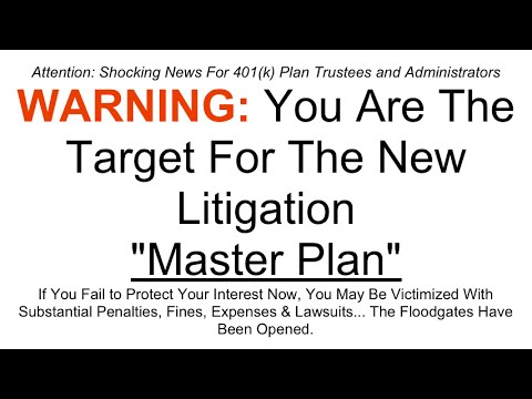 401k Plan Administrator and Trustees - Avoiding the Wave of 401k Litigation