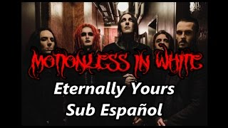 Motionless In White Eternally Yours Sub Español