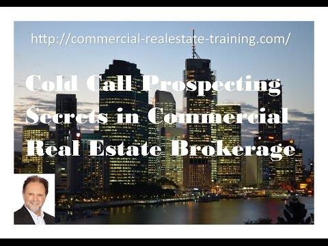 Cold Call Prospecting Secrets - Commercial Real Estate Training online