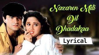 Nazrein Mili Dil Dhadkaa (HD) Lyrical Video Song - Madhuri Dixit - Sanjay Kapoor - Bollywood Songs