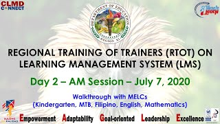 REGIONAL TRAINING OF TRAINERS (RTOT) ON LEARNING MANAGEMENT SYSTEM (LMS) - DAY 2 (AM SESSION)