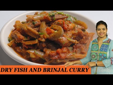 DRY FISH AND BRINJAL CURRY