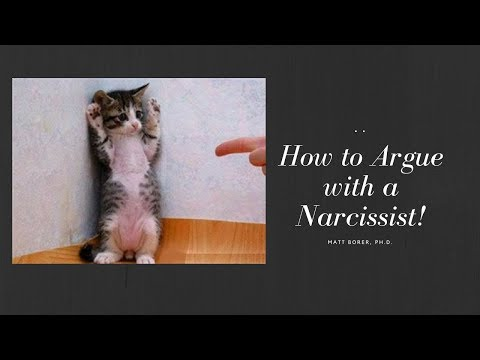 How to Argue with a Narcissist