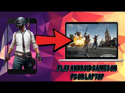 how to play android games on windows 10/7/8.1 and laptop or pc