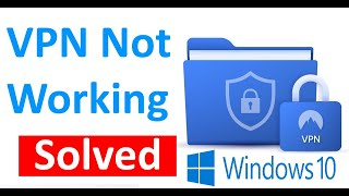 Fix VPN not working in Windows 10