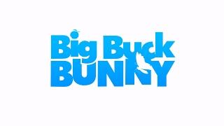 Big Buck Bunny 4K/ UHD/ 60 Hz