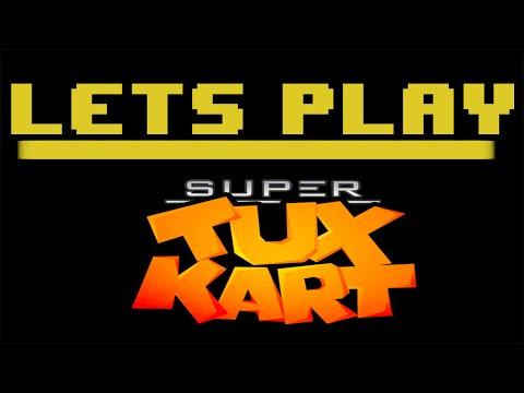Lets Play... SuperTuxKart