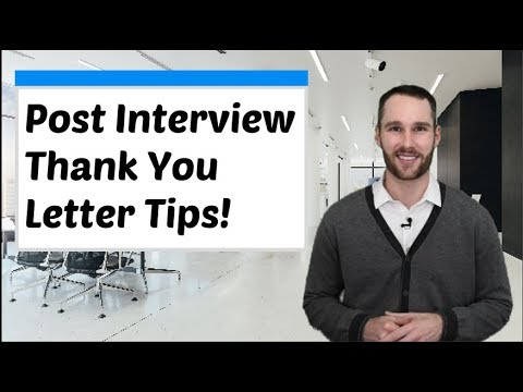Best Post Interview Thank You Letter Tips!