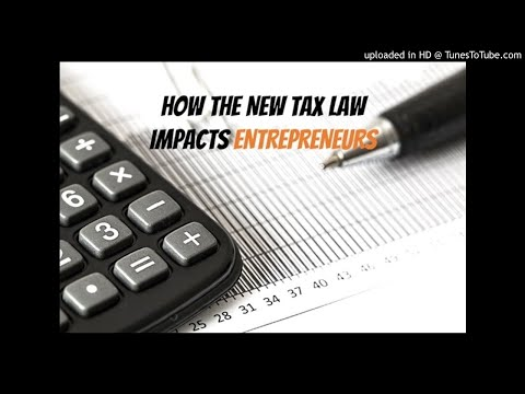 The New Tax Law Changes and its Impact on Entrepreneurs