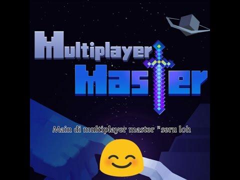 Main di multiplayer master (indonesia)