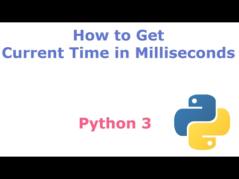 How to get Current Time in Milliseconds in Python programming language