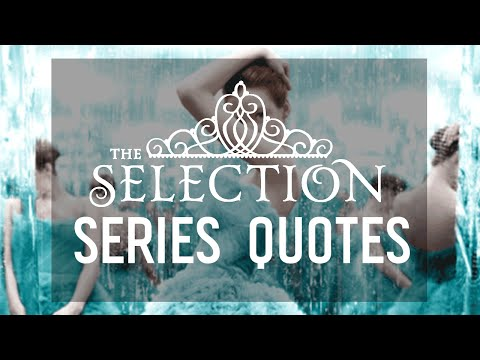 The Selection: 7 Quotes from the Series by Kiera Cass