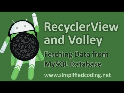 RecyclerView and Volley - Fetching Data from MySQL Database