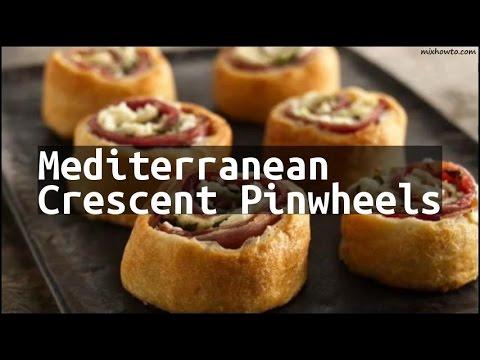 Recipe Mediterranean Crescent Pinwheels