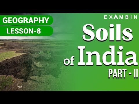 Soils of India Part II - Indian Geography