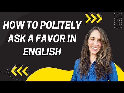 How to Politely Ask a Favor in English