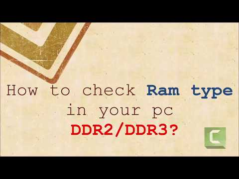 How to check Ram Type in Windows? DDR2 or DDR3 ?