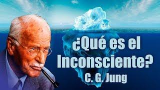 ¿Qué es el Inconsciente? - Jung y su Psicología Parte 2