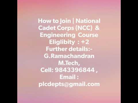 NCC  & Engineering in Tamilnadu , Kerala, Bihar