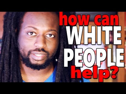 How White People Can Help