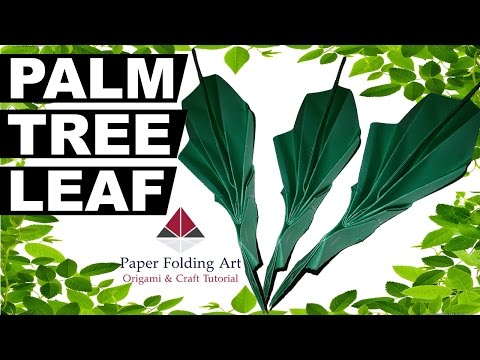 How to Make Paper Palm Tree Leaf-Origami Paper Palm Tree Leaf-Paper Palm Tree Leaf-Paper Folding Art