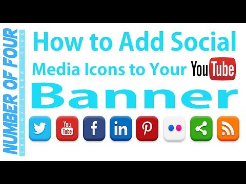 How to add Social Media Icons to your YouTube Banner or Channel Art 2018