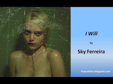 Sky Ferreira - I Will (Lyrics)