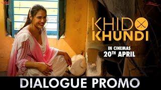 Desi Chulhe Te - Mandy Takhar | Dialogue Promo | Khido Khundi | Rel. 20 Apr | New Punjabi Movie 2018