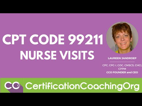 CPT Code 99211 Nurse Visits | CPT Coding Tips