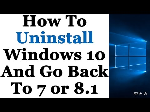 How To Uninstall Windows 10 and Downgrade Back To Windows 7 or 8 1