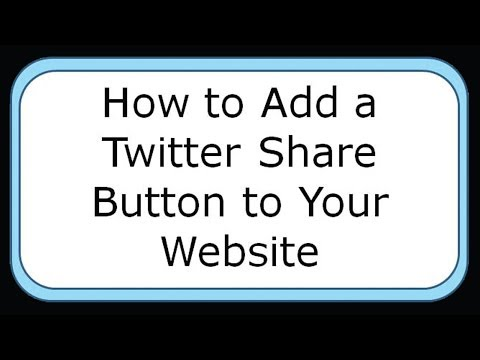 How to Add a Twitter Share Button to Your Website