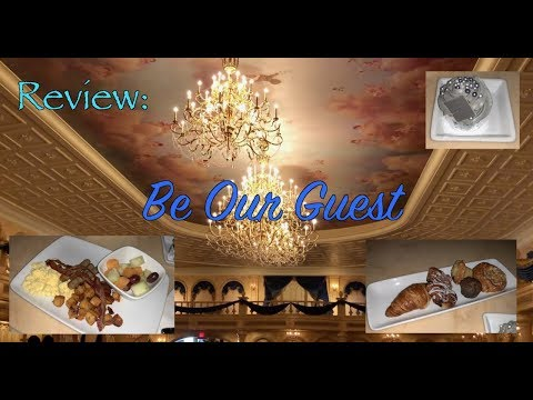 REVIEW: Be Our Guest Restaurant - Walt Disney World