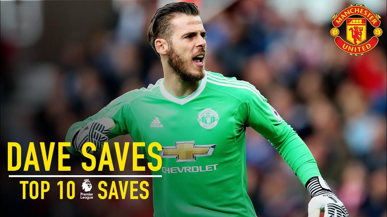 David De Gea's Top 10 Premier League Saves   Dave Saves   Manchester United