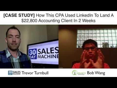 [CASE STUDY] How This CPA Used LinkedIn To Land A $22,800 Accounting Client In 2 Weeks