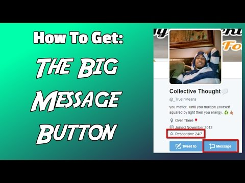 How to get the big message button on twitter FAST!