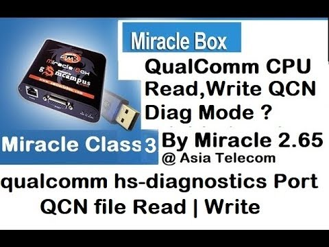 How To Read &Write  QCN File by Miracle Box | Unknown Baseband Repair Solution | Qualcomm Diag Mode