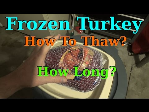 Thawing Out A Frozen Turkey Properly How How Long