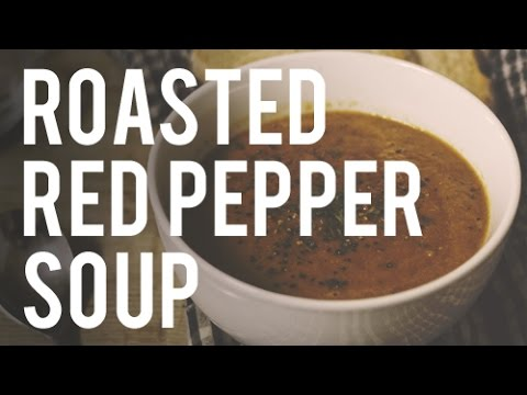 Tasty Tuesday: Roasted Red Pepper Soup